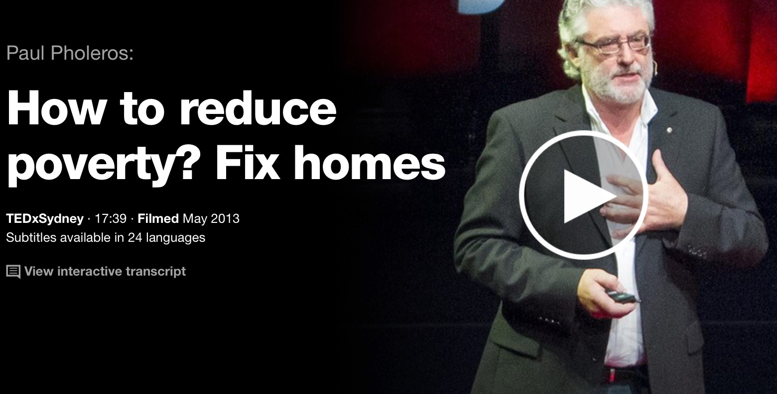 Paul_Pholeros__How_to_reduce_poverty__Fix_homes___TED_Talk___TED_com
